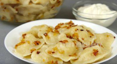 Вареники с картошкой: рецепт, в котором ничего не хочется менять